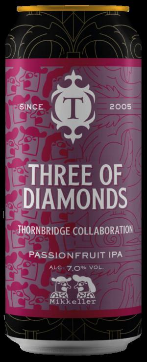"""ת׳ורנברידג׳ טרי אוף דיימונדס איי. פיי. איי פסיפלורה 440 מ""""ל – Thornbridge Three Of Diamonds Passionfruit IPA"""